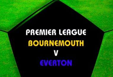 Bournemouth v Everton Tips | Free Betting Tips & Preview
