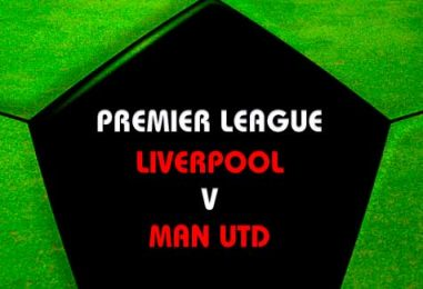 Liverpool v Manchester United Betting Tips & Match Preview