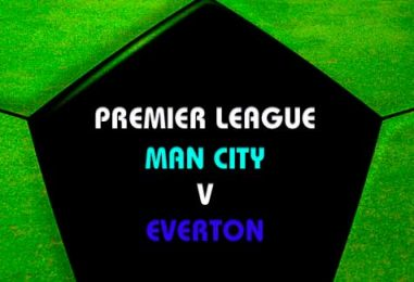 Manchester City vs Everton Betting Tips & Match Preview