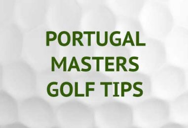 Portugal Masters Golf Tips & Betting Preview