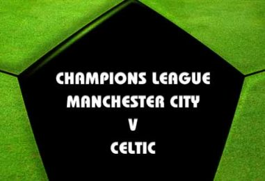 Manchester City v Celtic Tips & Betting Preview