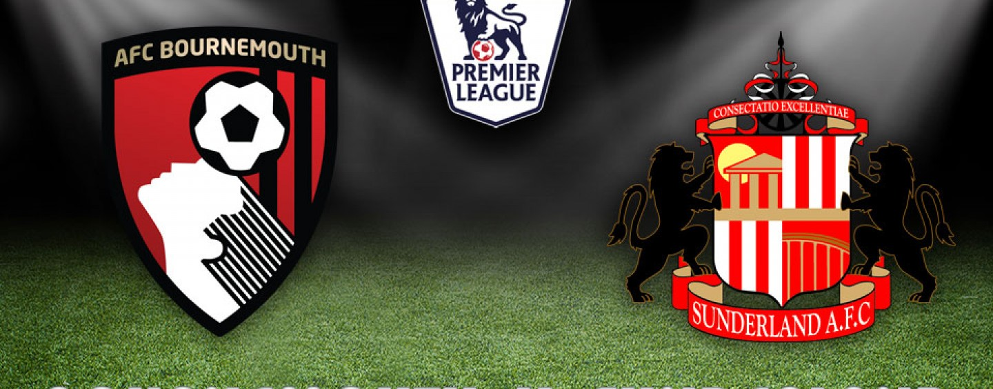 Bournemouth vs Sunderland Preview | Premier League Tips