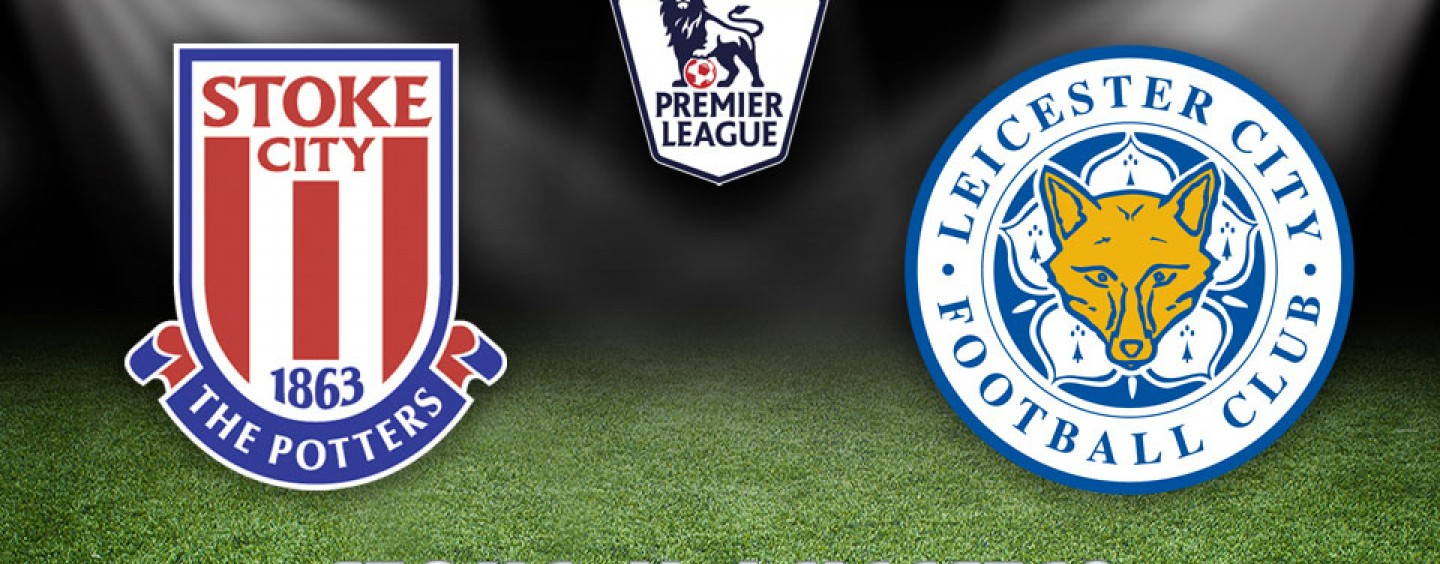 Stoke vs Leicester Preview | Premier League Tips