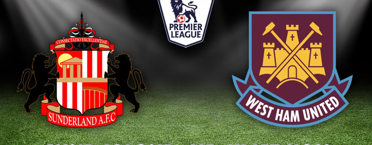 Sunderland vs West Ham Preview | Premier League Tips