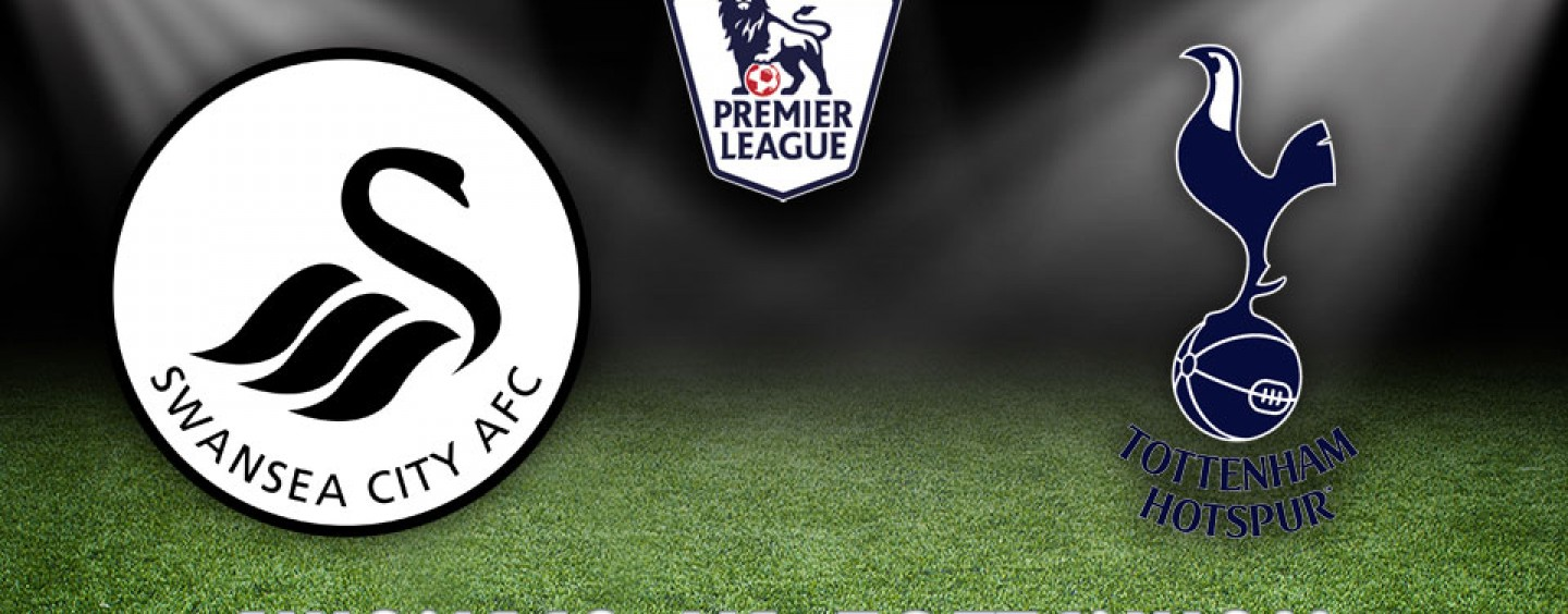 Swansea vs Tottenham Preview Betting Odds And Tips