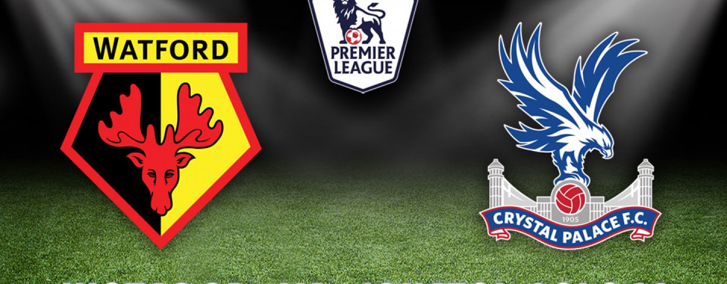 Watford vs Crystal Palace Preview | Premier League Tips