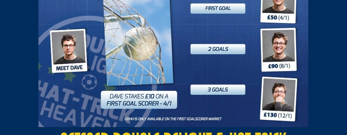 Betfred Double Delight & Hat-trick First Goalscorer Offer