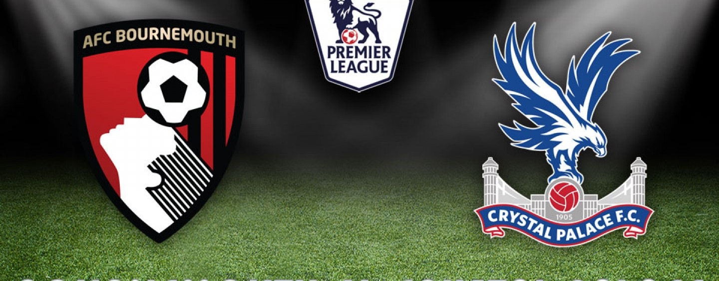 Bournemouth v Crystal Palace Betting Tips Preview And Odds