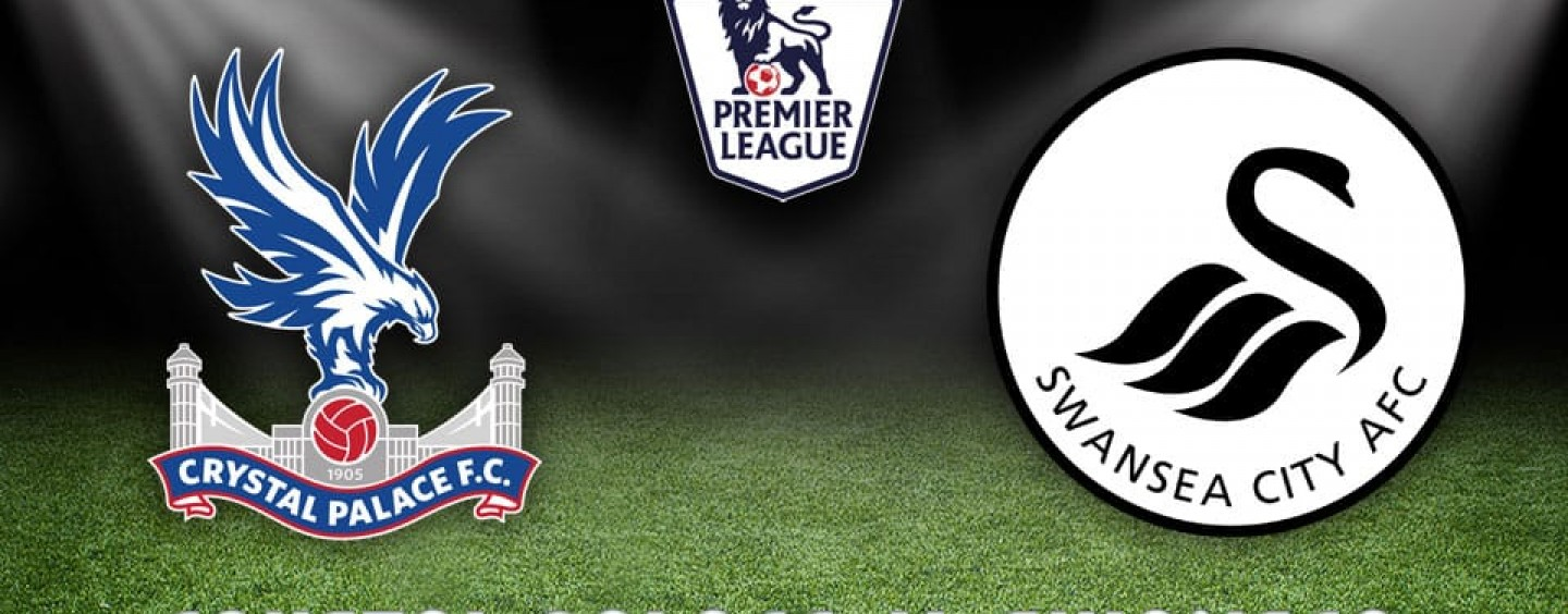 Crystal Palace v Swansea Betting Tips Preview And Odds
