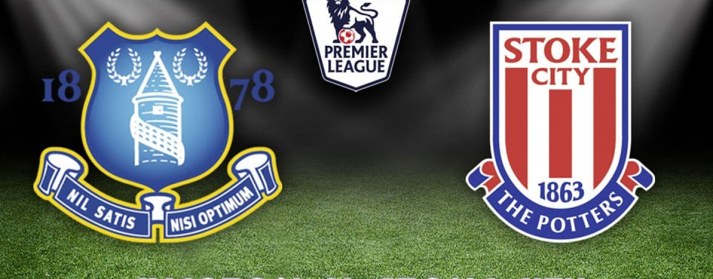 Everton v Stoke Betting Tips Preview And Odds