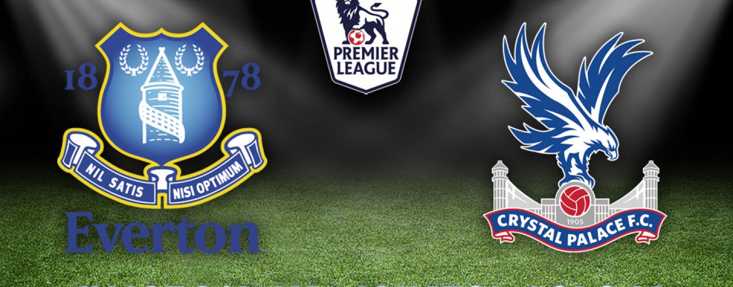 Everton v Crystal Palace Betting Preview & Tips 07/12/15