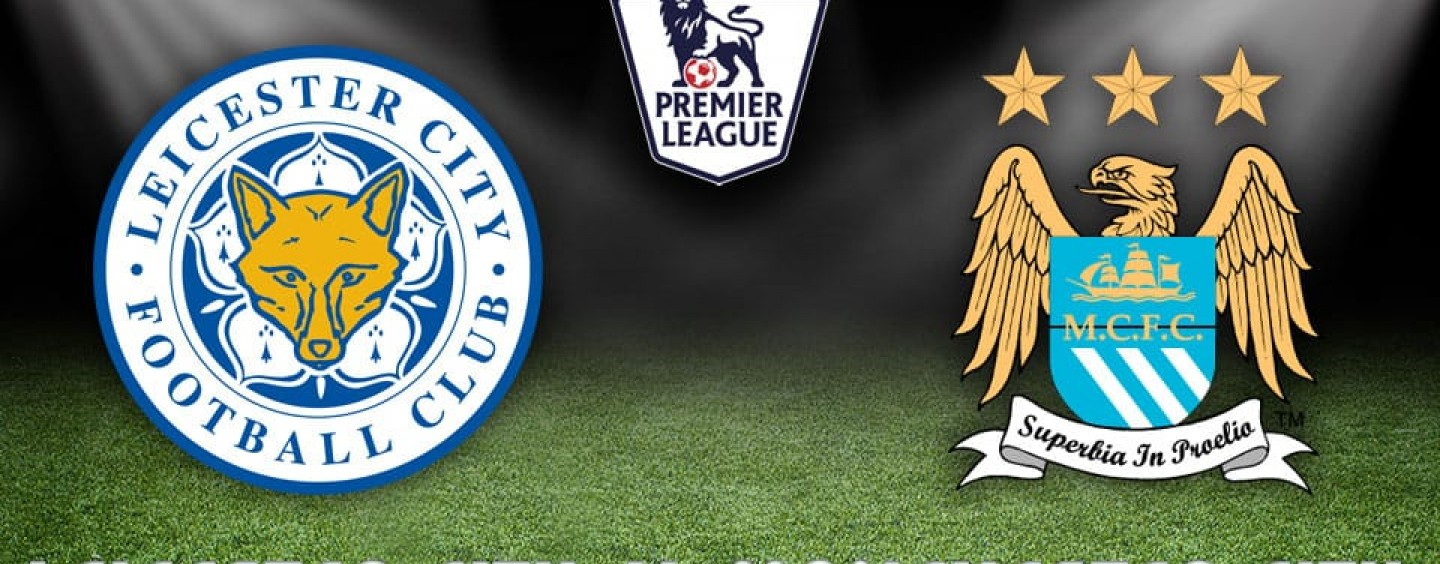 Leicester v Manchester City Betting Tips Preview And Odds