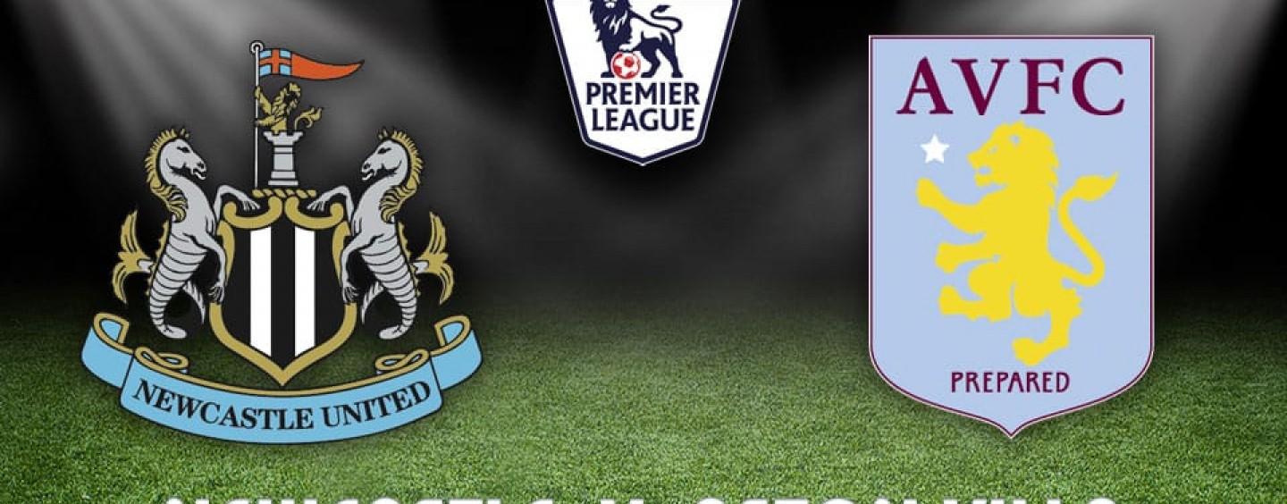 Newcastle v Aston Villa Betting Tips Preview And Odds