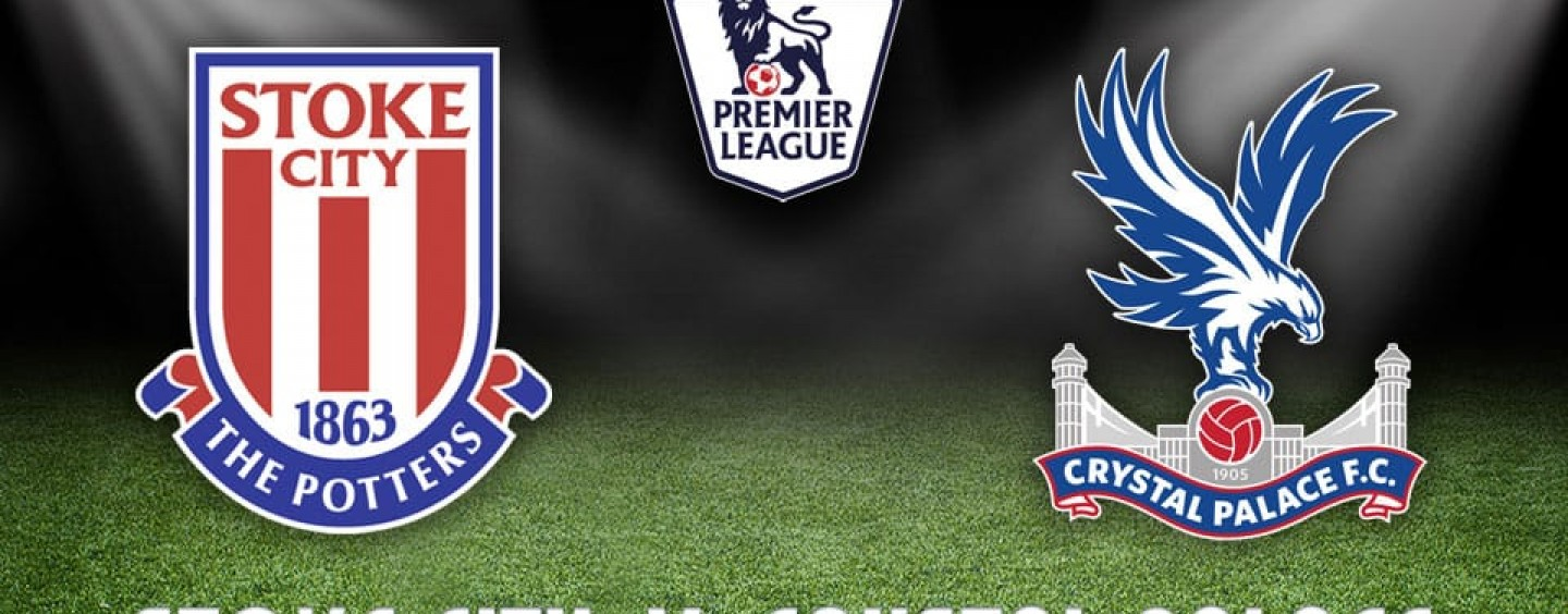 Stoke v Crystal Palace Betting Tips Preview And Odds