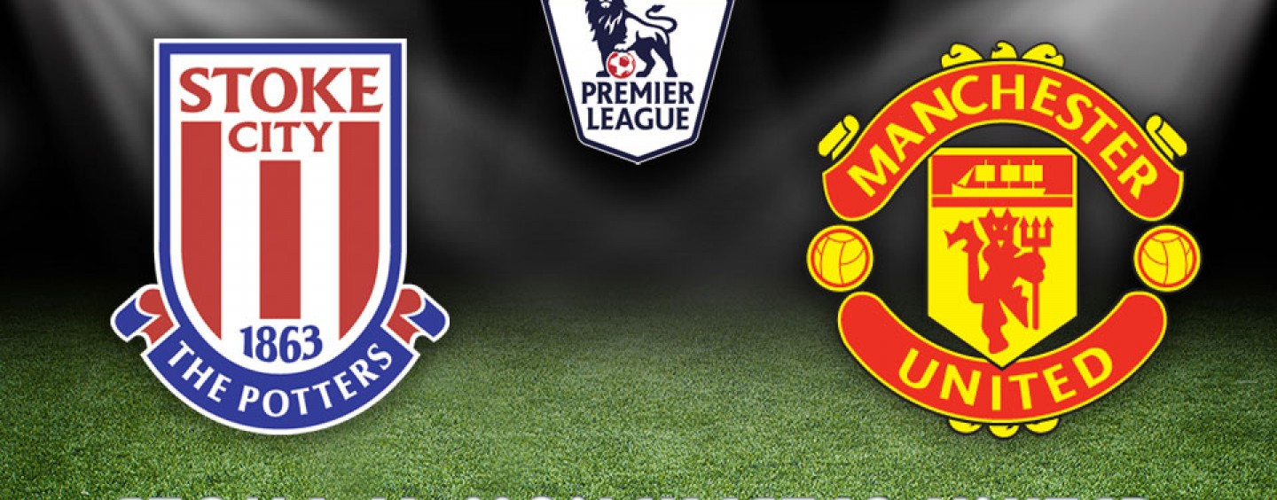Stoke v Manchester United Betting Tips Preview And Odds