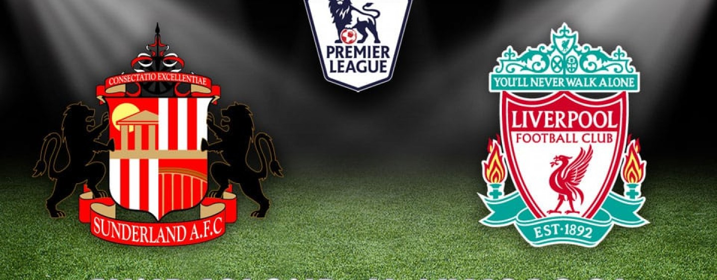 Sunderland v Liverpool Betting Tips Preview And Odds