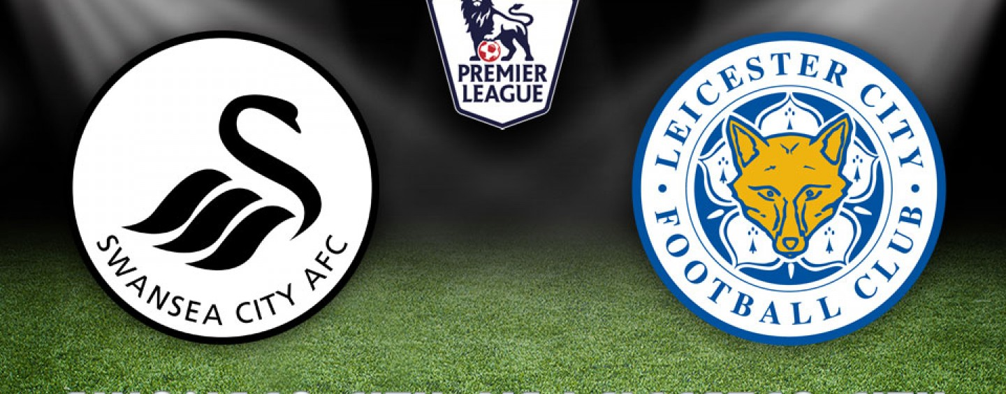 Swansea v Leicester Betting Preview & Tips 05/12/15