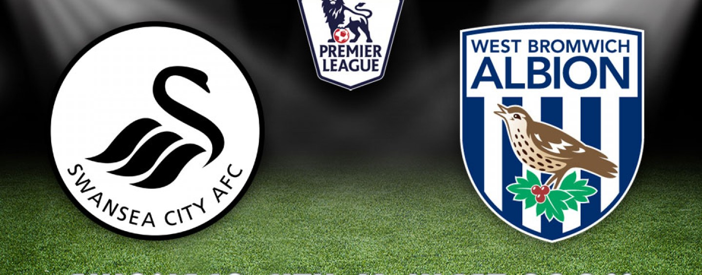 Swansea v West Brom Betting Tips Preview And Odds