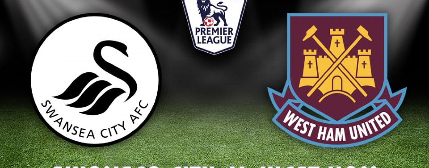 Swansea v West Ham Betting Tips Preview And Odds