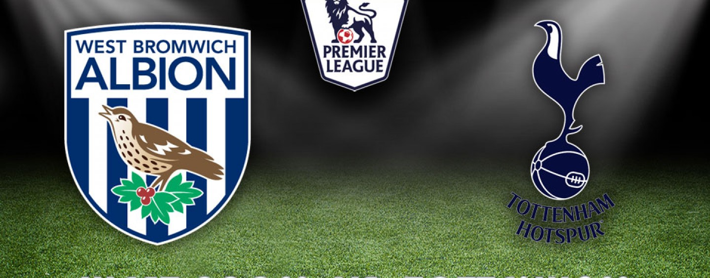 West Brom v Tottenham Betting Preview & Tips 05/12/15