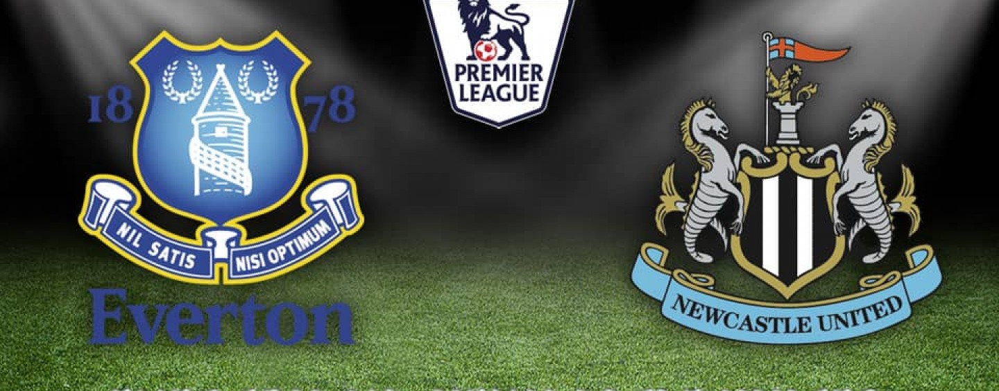 Everton v Newcastle Betting Tips Preview And Match Odds