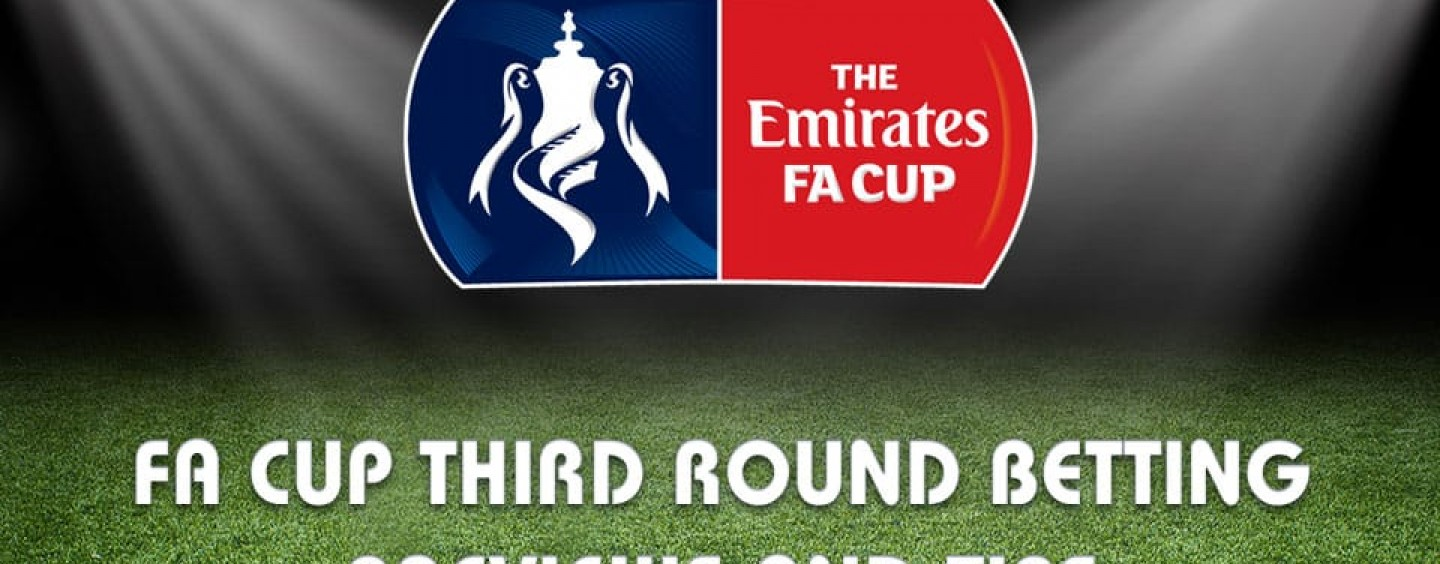 Fa Cup third round betting tips odds and predictions