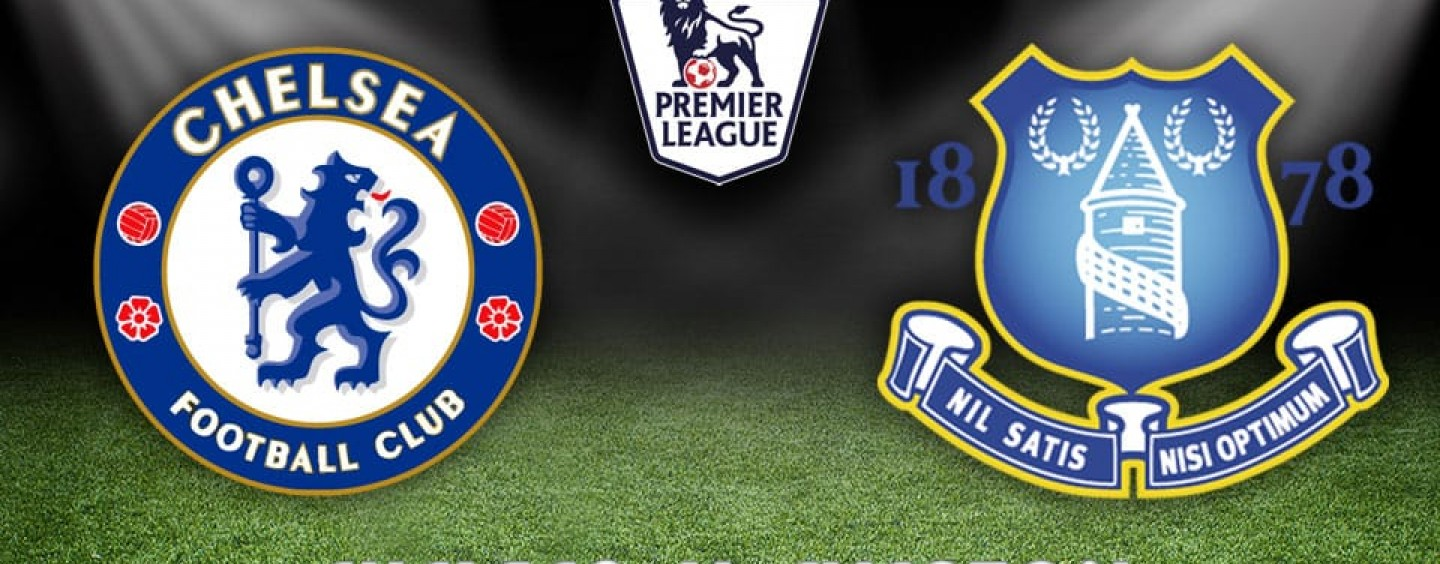 Chelsea v Everton Betting Tips Preview And Odds