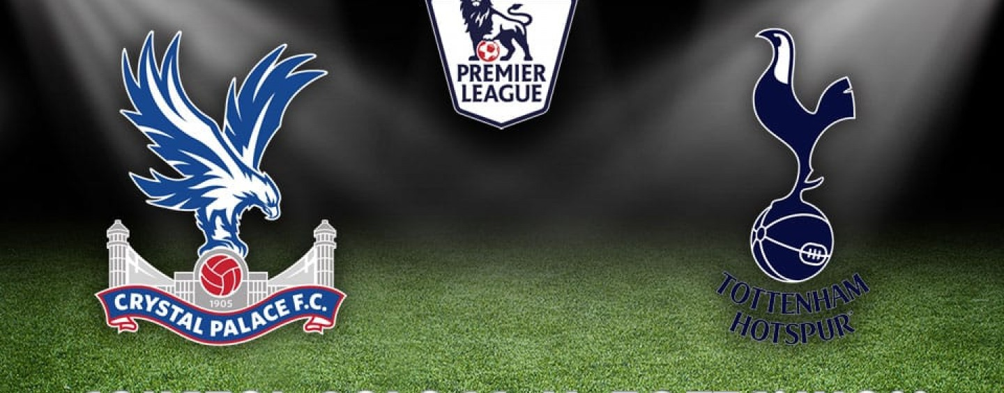Crystal Palace v Tottenham Betting Tips Preview And Match Odds
