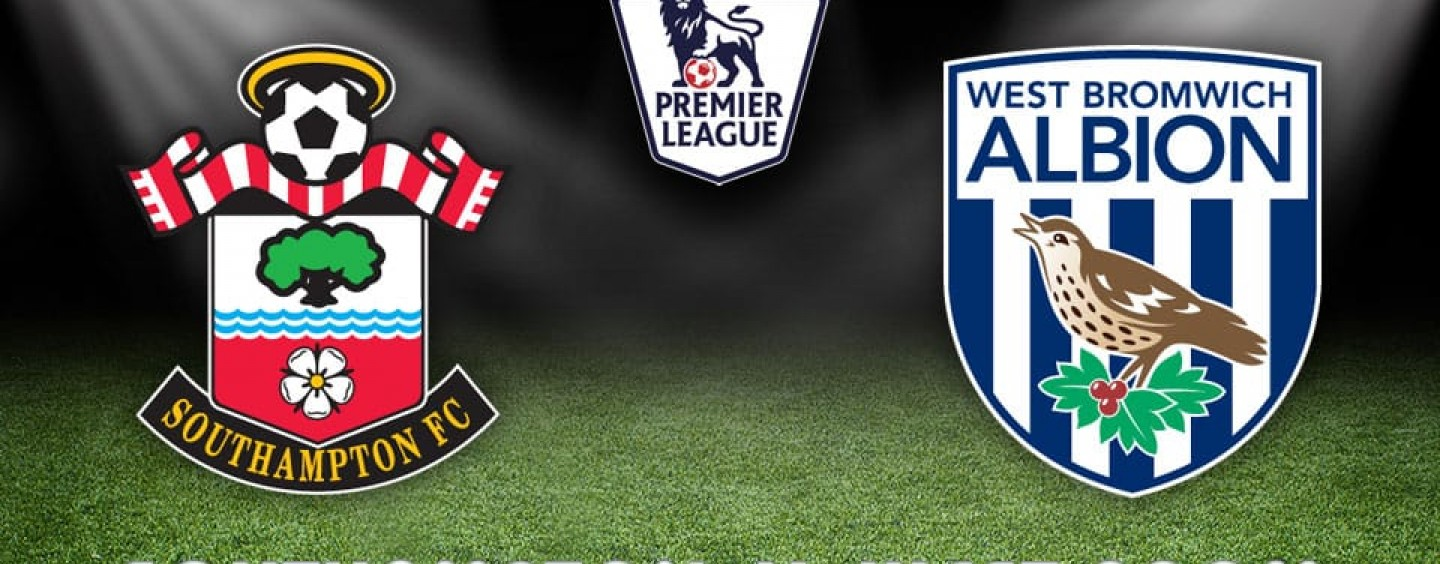 Southampton v West Brom Betting Tips Preview And Odds
