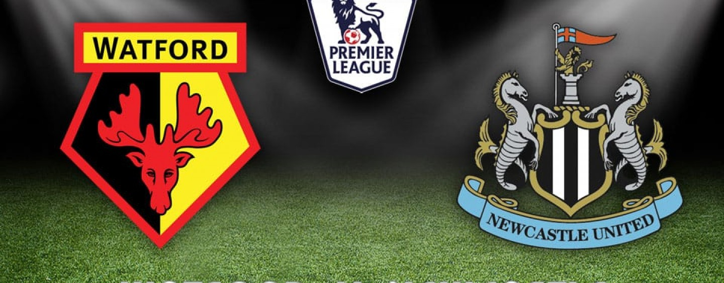 Watford v Newcastle Betting Tips Preview And Match Odds