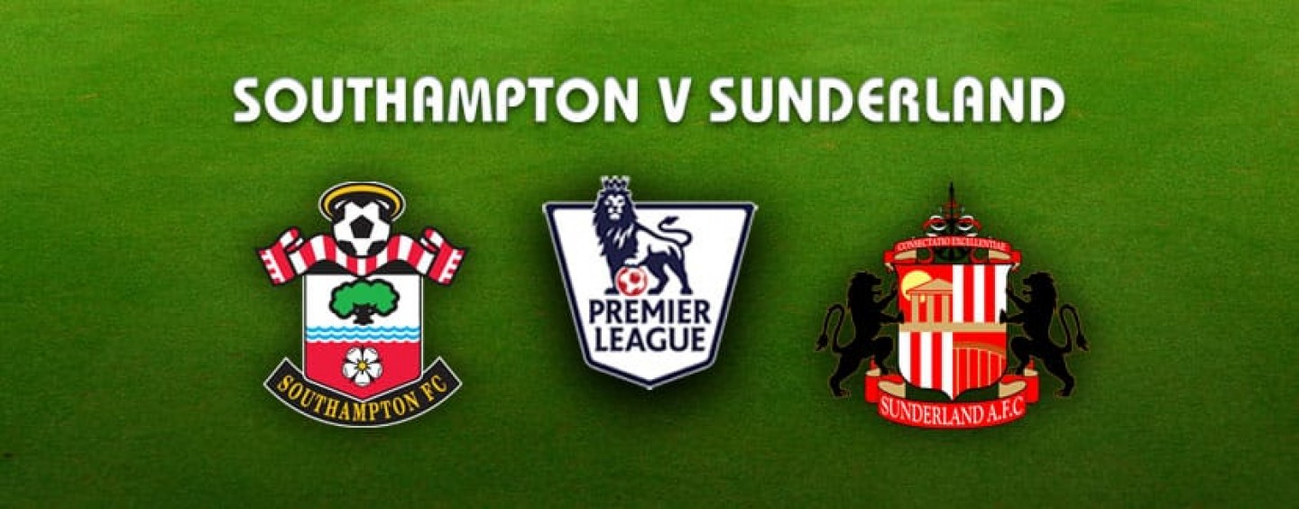 Southampton v Sunderland Betting Preview Tips And Odds