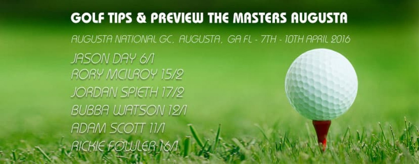 The Masters Golf Betting Tips And Preview 2016