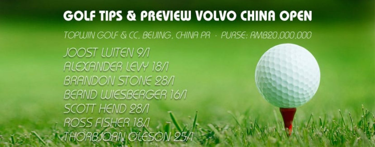 Volvo China Open Golf Betting Tips & Preview 2016