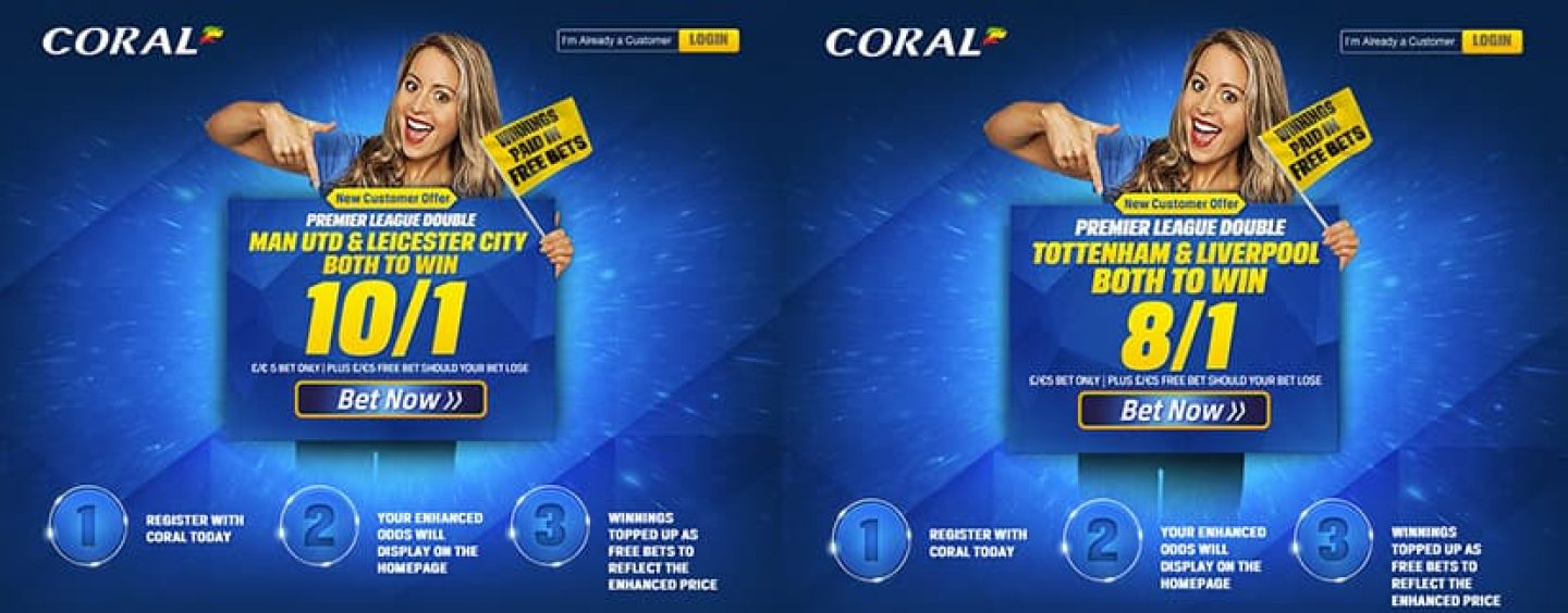 Coral New Customer Offers – Enhanced Prices Premier League Double