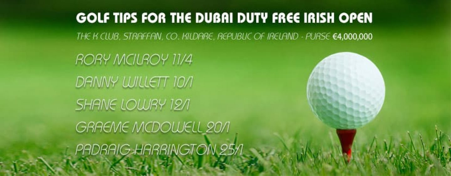 Dubai Duty Free Irish Open Golf Betting Tips & Preview 2016
