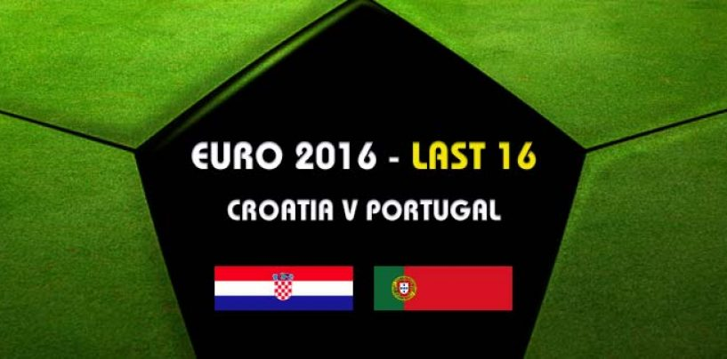 Croatia v Portugal Betting Tips & Preview Euro 2016
