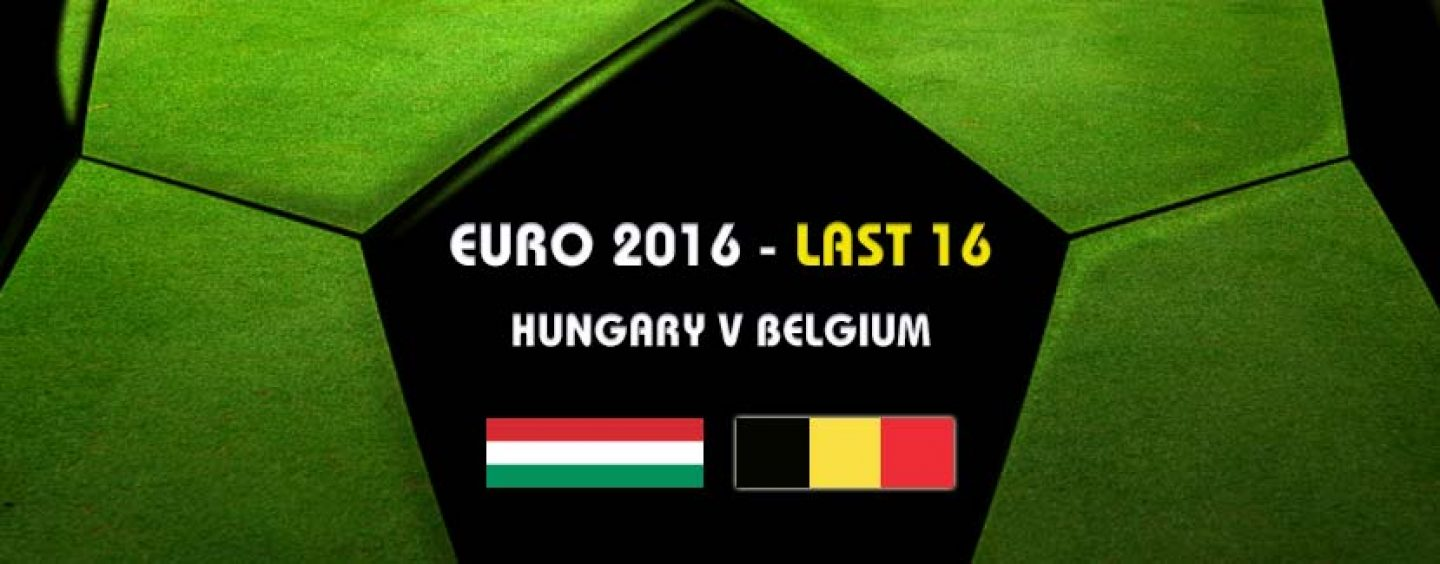Hungary v Belgium Tips & Betting Preview Euro 2016
