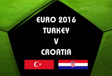 Turkey v Croatia Betting Tips And Preview Euro 2016