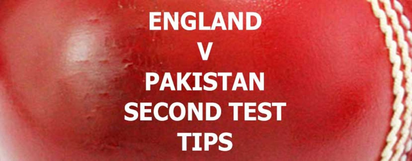 England v Pakistan Second Test Betting Tips & Preview