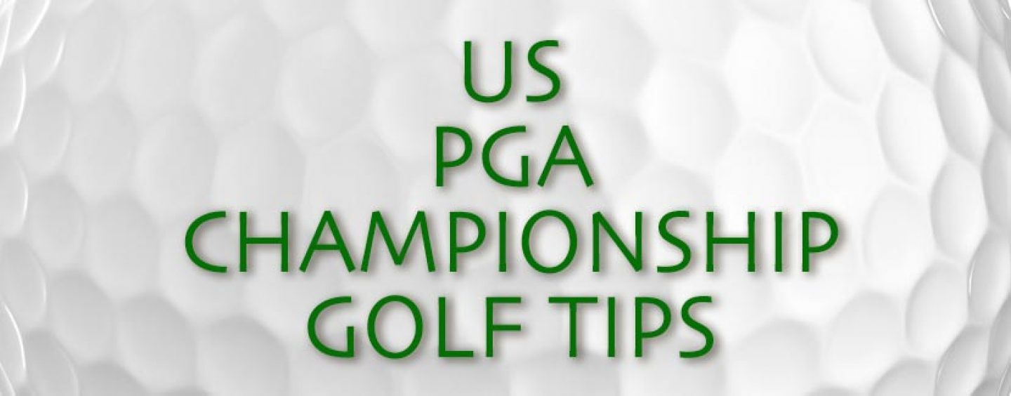 US PGA Championship Golf Tips And Betting Preview 2016