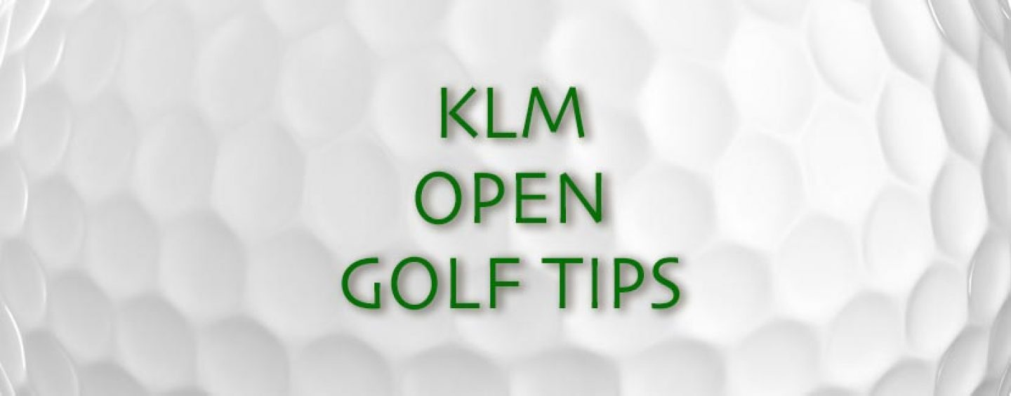 KLM Open Golf Tips & Betting Preview 2016