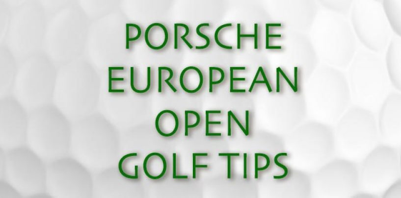 Porsche European Open Golf Tips & Betting Preview