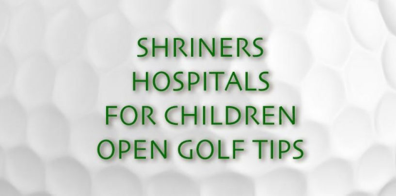 Shriners Hospitals for Children Open Golf Betting Tips