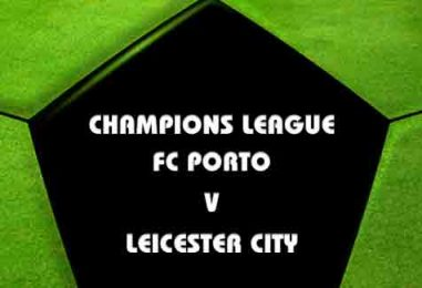FC Porto v Leicester Tips & Betting Preview