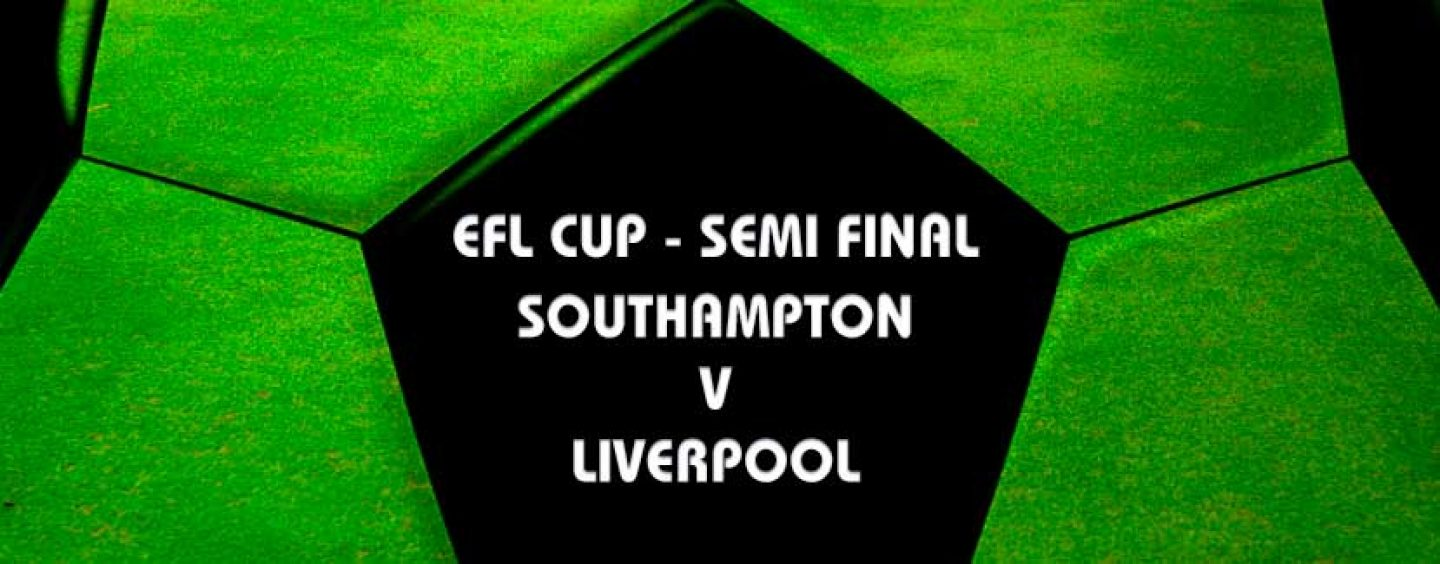 Southampton vs Liverpool City EFL Semi Final Tips