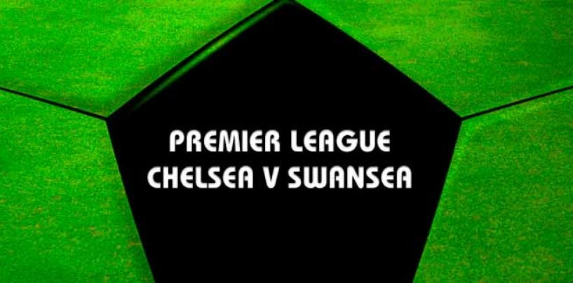 Chelsea v Swansea Betting Tips & Odds