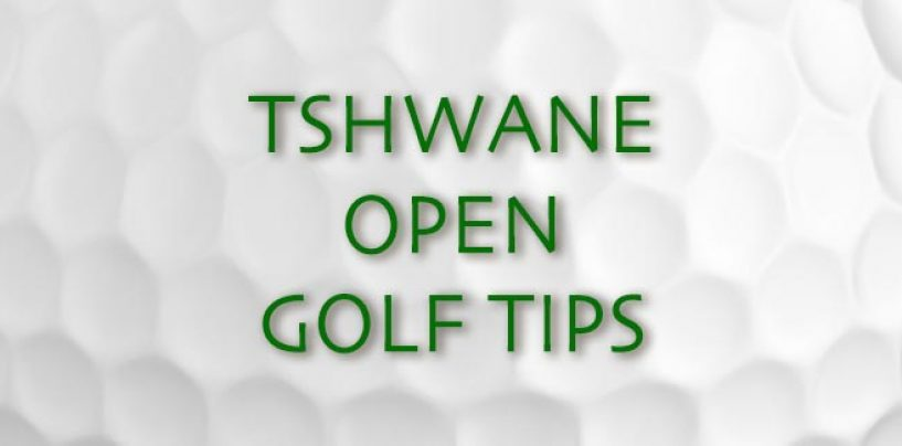 Tshwane Open Golf Tips & Preview 2017