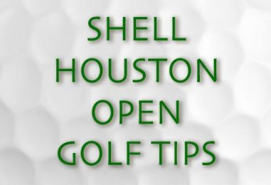 Shell Houston Open Golf Tips & Betting Preview