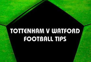 Tottenham v Watford Betting Tips