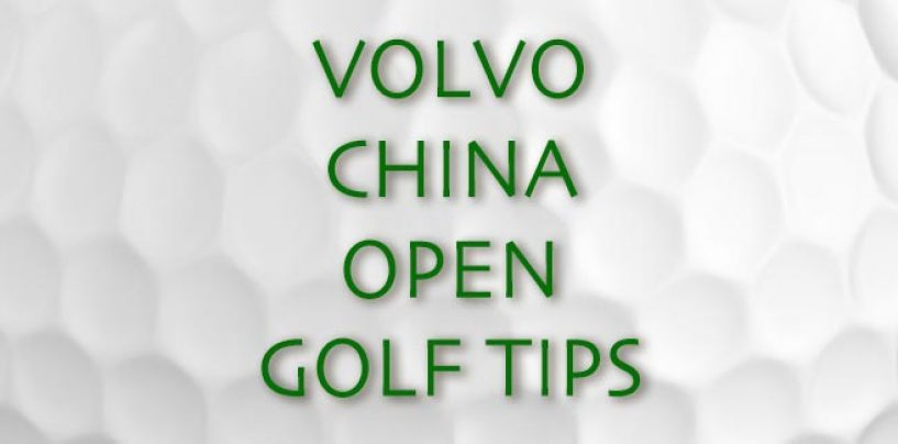Volvo China Open Golf Tips 2017